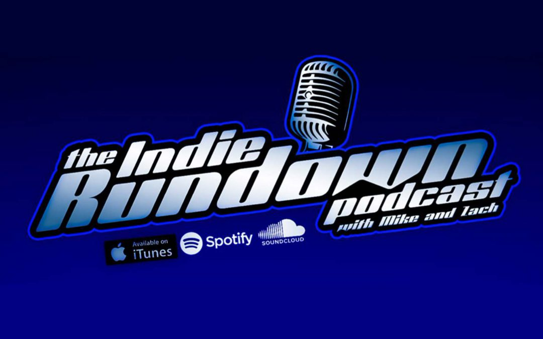 The Indie Rundown Podcast Ep. 91 Featuring Michael Agliolo